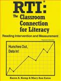 Response to Intervention (RTI) : The Classroom Connection for Literacy, Kemp, Karen and Eaton, Mary Ann, 1934032123