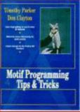 Motif Programming Tips and Tricks, Clayton, Don, 0135882125