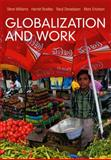 Globalization and Work, Williams, Steve and Devadason, Ranji, 0745652123