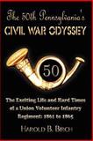 The 50th Pennsylvania's Civil War Odyssey, Harold B. Birch, 1403382123