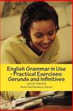 English Grammar in Use - Practical Exercises: Gerunds and Infinitives, Leszek Smutek and Anna Stefanowicz-Koco?, 1481982125