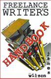 Freelance Writer's Handbook, James Wilson, 1559502126