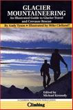 Glacier Mountaineering, Andy Tyson, 1893682129