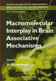 Macromolecular Interplay in Brain Associative Mechanisms, Italy) International School of Biocybernetics (1995 Naples, A. Neugebauer, 9810232128