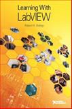 Learning with LabVIEW, Bishop, Robert H., 0134022122