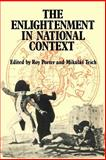 The Enlightenment in National Context, Roy S. Porter, 0521282128