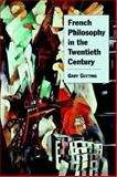 French Philosophy in the Twentieth Century 9780521662123