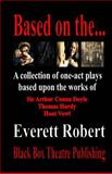Based on The..., Everett Robert, 0615952127