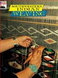 Southwestern Indian Weaving, Bahti, Mark, 0887142125
