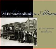 An Edmonton Album, Jo-Anne Christensen and Dennis Shappka, 088882212X