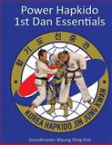 Power Hapkido - 1st Dan Essentials, Myung Yong Kim, 1483952126