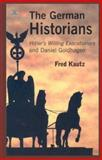 The German Historians, Fred Kautz, 1551642123
