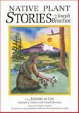 Native Plant Stories, Michael J. Caduto, 1555912125