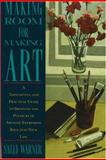 Making Room for Making Art, Sally Warner, 1556522126