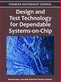 Design and Test Technology for Dependable Systems-on-Chip 9781609602123