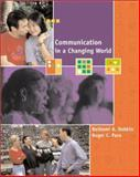 Communication in a Changing World, Dobkin, Bethami A. and Pace, Roger C., 0072332123