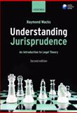 Understanding Jurisprudence : An Introduction to Legal Theory, Wacks, Raymond, 0199532125
