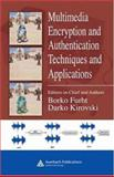 Multimedia Encryption and Authentication Techniques and Applications, Furht, Borko and Kirovski, Darko, 0849372127