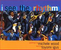 I See the Rhythm, Toyomi Igus and Michele Wood, 0892392126