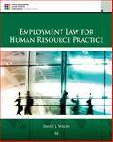 Employement Law for Human Resource Practice, David J. Walsh, 1305112121