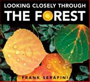 Looking Closely Through the Forest, Frank Serafini, 1554532124
