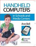 Handheld Computers in Schools and Media Centers 9781586832124