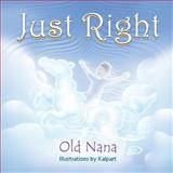 Just Right, Old Nana, 1628572124