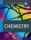 IB Chemistry Course Book: 2014 Edition, Sergey Bylikin and Gary Horner, 0198392125