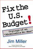 Fix the U. S. Budget! 9780817992125