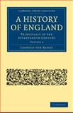 A History of England : Principally in the Seventeenth Century, Ranke, Leopold von, 110802212X