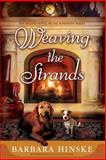 Weaving the Strands, Barbara Hinske, 1499182120