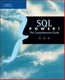 SQL Power! : The Comprehensive Guide, Course Technology Ptr Staff and Hess, Kenneth, 1598632124