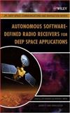 Autonomous Software-Defined Radio Receivers for Deep Space Applications, , 0470082127