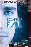 Icarus Fall, Branli Caidryn, 0985292121