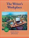 The Writer's Workplace : Building College Writing Skills, Scarry, Sandra and Scarry, John, 143908212X