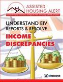 AHA UNDERSTAND EIV REPORTS and RESOLVE : Income Discrepancies - Print,, 1630122122