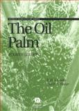 The Oil Palm, Corley, R. H. V. and Tinker, P. B. H., 0632052120