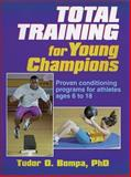 Total Training for Young Champions, Tudor Bompa, 073600212X