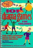 101 Drama Games for Children, Paul Rooyackers, 0897932129