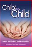 Child of My Child, Sandi Gelles-Cole, Kenneth Salzmann, 0978662121