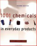1001 Chemicals in Everyday Products, Lewis, Grace Ross, 0471292125