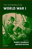 The Economics of World War I, , 0521852129