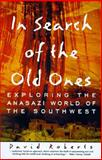 In Search of the Old Ones, David Roberts, 0684832127