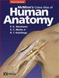 McMinn's Color Atlas of Human Anatomy, Abrahams, Peter H. and McMinn, R. M. H., 0723432120