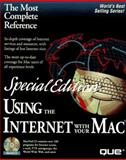 Special Edition Using the Internet with Your Mac, Que Development Group Staff, 0789702126
