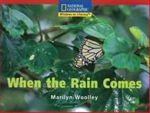 When the Rain Comes, National Geographic Learning National Geographic Learning, 079229212X