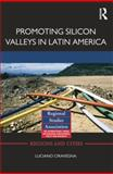 Promoting Silicon Valleys in Latin America : Lessons from Costa Rica, Ciravegna, Luciano, 1138792128