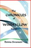 The Chronicles of Windfallow: Vol II, Donna Swanson, 147836212X