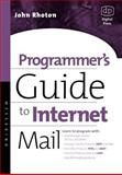 Programmer's Guide to Internet Mail : SMTP, POP, IMAP, and LDAP, Rhoton, John, 1555582125
