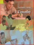 Translator's Notes on 1 Timothy, Bean, Mark Ellis, 155671212X